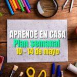 Plan semanal Aprende en Casa Semana 33 | 10 al 14 de mayo 2021