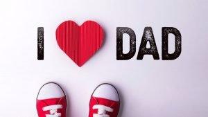 Frases para el Día del Padre 2021